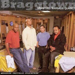 Branford Marsalis Quartet- Braggtown